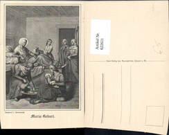 622611,Künstler Ak Componirt V. Schraudolph Maria Geburt Religion - Christentum