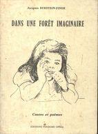 Dans Une Forêt Imaginaire De Jacques Burstein-Finer (1975) - Books, Magazines, Comics