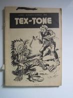 Tex-Tone N°98. La Montagne De Feu (manque Couverture) - Formatos Pequeños