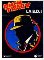 Dick Tracy HS La BD EO BE DARGAUD 03/1990 CGould, Chester (BI1) - Ediciones Originales - Albumes En Francés