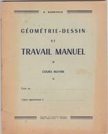 GEOMETRIE  -  DESSIN   Et  TRAVAIL  MANUEL ,,,, A.  AUNEVEUX ,,,, TBE - 6-12 Ans