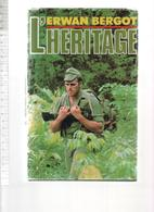 ERWAN BERGOT  L HERITAGE  (GUYANE)  1985 PRESSES DE LA CITE - Autres