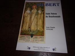 BOURBONNAIS GILBERT SAINT PATRON DU BOURBONNAIS JC SOULIAC - Bourbonnais
