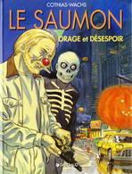 Le Saumon T 03 Orage Et Désespoir EO BE DARGAUD  11/1997  Cothias Wachs  (BI1) - Ediciones Originales - Albumes En Francés