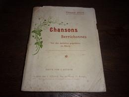 BERRY INDRE / CHER EDOUARD JOUIN CHANSONS BERRICHONNES MELODIES POPULAIRES EN BERRY EX NUMEROTE - Centre - Val De Loire
