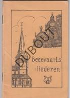 LONDERZEEL Broederschap OLVrouw Van Scherpenheuvel - Bedevaartsliederen ±1970 (N750) - Oud