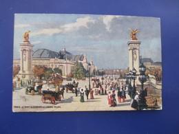 Colorisée PARIS Le Pont Alexandre Et Le Grand Palais Par Raphael TUCK Et Fils - OILETTE Collection Villes De France - Tuck, Raphael
