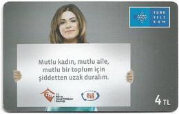 Turkey - TT (chip) - C-294 - Mutlu Kadin, Mutlu Aile, 2013, 4₤, 100.000ex, Used - Turkey