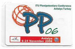Turkey - TT (chip) - ITU - C-203 - PP06 Antalya ITU Conference, 2006, 50U, 5.000ex, NSB - Turkey
