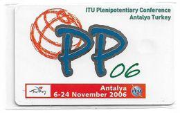 Turkey - TT (chip) - ITU - C-204 - PP06 Antalya ITU Conference, 2006, 100U, 3.000ex, NSB - Turkey