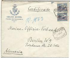 SEGUNDA REPUBLICA PALMA MALLORCA 1932 CC CERTIFICADA A BERLIN AL DORSO LLEGADA - 1931-50 Cartas