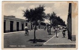 TOBRUCK - VIA ROMA - TOBRUCH - CIRENAICA - LIBIA - 1940 - Vedi Retro - Formato Piccolo - Libya