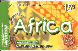 FRANCE - Africa, Iradium Prepaid Card 15 Euro(matt Surface), Exp.date 31/12/04, Used - France