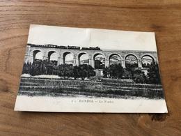 296/ BANDOL LE VIADUC AVEC TRAIN - Bandol