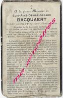 Guerre De 1914-mort Pour La France En 1917 à Moronvilliers (Marne) Elie BACQUAERT 324e RI Né Godewaersvelde (59EN L'ETAT - Décès