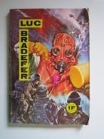 Luc Bradefer N° 6 Editions Edi Europ 1966 (écrit Sur La Couverture) - Formatos Pequeños
