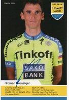 CYCLISME   Tour De France Autographe ROMAN KREUZIGER - Cyclisme