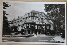 Schlangenbad Taunus Kurhaus - Schlangenbad