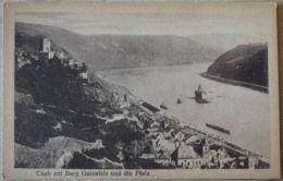 Caub Kaub Mit Burg Gutenfels Und Die Pfalz Loreley - Loreley