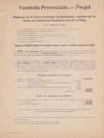 195.: Règlement De La Loterie Provinciale De Bienfaisance,  Organisée Par La Section Des Flandres De L'Association ... - Billets De Loterie