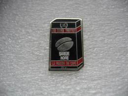 Pin's Des Cafés TROTTET, Paquet De 250 Grs De Saveur Noire. La Maison Du Café - Beverages