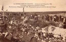 NOTRE-DAME-DE-LORETTE - Cérémonie Du 12 Sept 1920 - Le Cortège Se Dirige Vers La Chapelle Du Plateau - - France