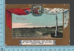 Quebec - Souvenir Officiel Tri-centenaire -1608-1908 - Monument  Wolfe Plaines D'Abraham - Québec - La Cité
