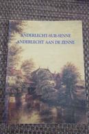 ANDERLECHT : 2 LIVRES  : Anderlecht Sur Senne + Promenades Archéologiques - Culture