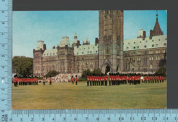 Ottawa Ontario - Changin De Guard AtParliament Hill - Militaria