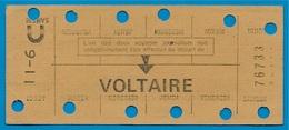 R.A.T.P. METRO Metropolitain Station VOLTAIRE Titre De Transport CARTE HEBDOMADAIRE 75011 PARIS - Abonnements Hebdomadaires & Mensuels