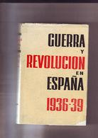 Guerra Y Revolucion En Espana 1936-1939 Tomo 1 - Culture