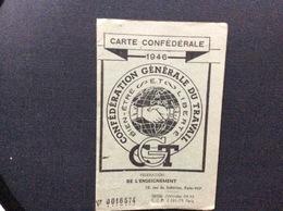 CARTE CONFEDERALE CONFÉDÉRATION GÉNÉRALE DU TRAVAIL CGT 1946 *Federation Générale De L'Enseignement - Documentos Históricos