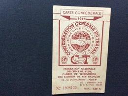 CARTE  CONFEDERALE CONFÉDÉRATION GÉNÉRALE DU TRAVAIL CGT 1964 Federation Nationale Des Travailleurs Des Chemins De Fer - Documentos Históricos
