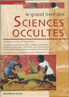 Esotérisme  -  Le Grand Livre Des Sciences Occultes - Boeken, Tijdschriften, Stripverhalen