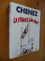 La FRANCE D'EN HAUT... Et Les BLEUS D'EN BAS Par CHENEZ - Humour