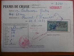 PERMIS DE CHASSE TIMBRE GENERAL 1953 CLERMONT L HERAULT - Steuermarken