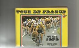 TOUR DE FRANCE GUIDE 1979 , SUPPLEMENT AU N° SPECIAL TOUR DE FRANCE PIF GADGET - Cyclisme