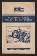 Livret Pour FAUCHEUSE PORTEE - Les Années 50 - MASSEY HARRIS FERGUSON - Réf..951 007 M 3 -- 24 Pages - Voir 13 Scannes - Tracteurs
