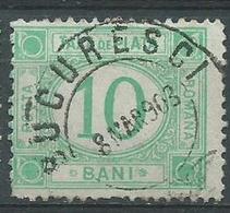 Timbre Roumanie Taxe 10 B Vert Foncé 1908 Yvt N°29 Obliteration Bucuresci - Dienstmarken