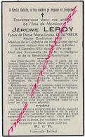 En 1943 -Bailleul (59) Jérôme LEROY Ancien Combattant Guerre 1914 Ep M.L QUAEYBEUR, Confrérie Notre Dame De Hal - Décès