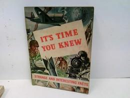 It's Time You Knew - Strange And Interesting Facts - Bücher, Zeitschriften, Comics