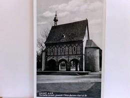 Lorsch An Der Bergstrasse. Torhalle Lorsch, Geweiht 774 Im Beisein Karl D. Gr., Alte AK S/w. Gebäudeansicht, K - Deutschland