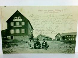Gruss Vom Grossen Feldberg Im Taunus. (Die Drei Feldberghäuser). Alte, Seltene AK S/w. Gasthaus Zur Walküre, B - Deutschland