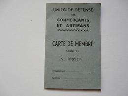 VIEUX .PAPIERS - CARTE DE MEMBRE : Union De Défense Des Commerçants Et Artisans - Publicidad