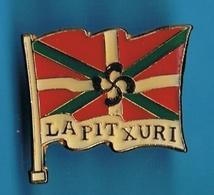PIN'S //   ** LAPITXURI / PAYS BASQUE / LA PITCHOULI ** - Badges