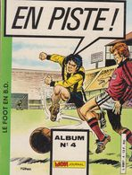 EN PISTE  ALBUM  No 4   EDITION MON JOURNAL - Libros, Revistas, Cómics