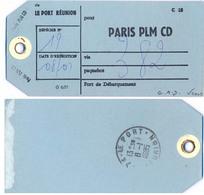 ETIQUETTE COLIS POSTAL PAR PAQUEBOT TàD 974- LE PORT - REUNION Du 8-1-1985 => PARIS GARE PLM CD - Documents De La Poste