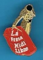 PIN'S //  ** MATADOR / LÀ FERIA / MIDI LIBRE ** (EMC) - Feria