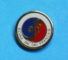 1 PIN'S  //  ** E S F / ÉCOLE DU SKI FRANÇAIS ** - Winter Sports
