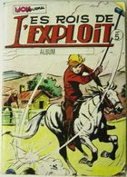 LES ROIS DE L' EXPLOIT ALBUM N° 5 - Libri, Riviste, Fumetti